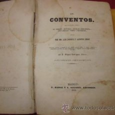 Libros antiguos: LOS CONVENTOS MIGUEL RODRIGUEZ FERRER MM LUIS LOURINE ALFONSO BROT SAGASTI 1846 . Lote 43920370