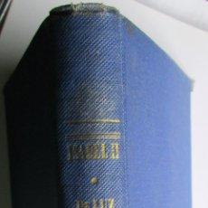 Libros antiguos: ISABEL II REINA DE ESPAÑA - PIERRE DE LUZ. Lote 43975117