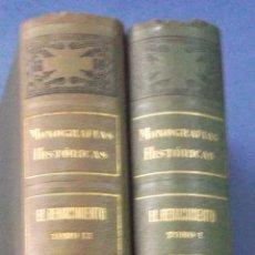 Libros antiguos: MONOGRAFÍAS HISTÓRICAS. EL RENACIMIENTO. 2 TOMOS. RAMÓN SOPENA, CIRCA 1920.. Lote 44071894