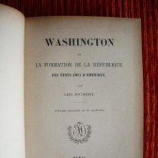 Libros antiguos: 1888-HISTORIA DE WASHINGTON.ESTADOS UNIDOS.AMERICA.MUCHOS GRABADOS,MAPAS.ORIGINAL. Lote 44654653