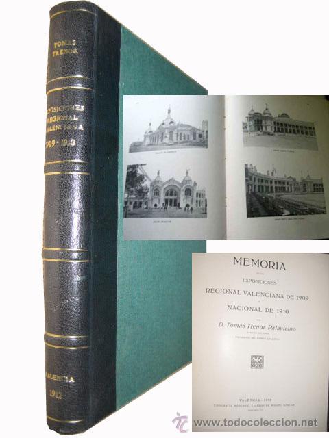MEMORIAS DE LAS EXPOSICIONES REGIONAL VALENCIANA DE 1909 Y NACIONAL DE 1910 (Libros antiguos (hasta 1936), raros y curiosos - Historia Moderna)