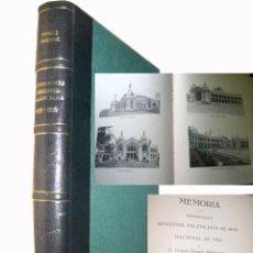Libros antiguos: MEMORIAS DE LAS EXPOSICIONES REGIONAL VALENCIANA DE 1909 Y NACIONAL DE 1910. Lote 44774188