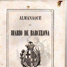 Libros antiguos: ALMANAQUE DEL DIARIO DE BARCELONA PARA EL AÑO 1898 EKL ANUARIO. Lote 44915559
