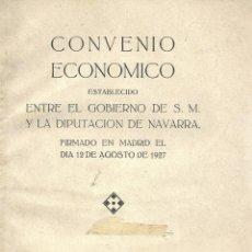 Libros antiguos: CONVENIO ECONÓMICO ENTRE EL GOBIERNO DE S. M. Y LA DIPUTACIÓN DE NAVARRA - 1927. Lote 45042817