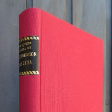 Libros antiguos: 192?.- LA GRAN REVOLUCION. HISTORIA DE LA REVOLUCION FRANCESA. 1789-1793. KROPOTKINE-KROPOTKIN. 2 T.. Lote 45260756