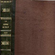 Libros antiguos: LA GUERRA DE ITALIA – AÑO 1859. Lote 45811085