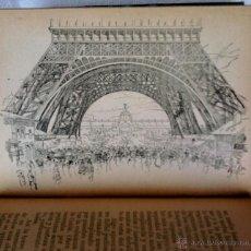 Libros antiguos: LIBRO-ESTUDIO DE LA EXPOSICION DE PARIS-AÑO 1891 CON DIBUJOS DE LA TORRE EIFFEL DE EPOCA,BARCELONA. Lote 45987049