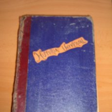 Libros antiguos: LIBRO HISTORIA UNIVERSAL. 1926. Lote 46222987