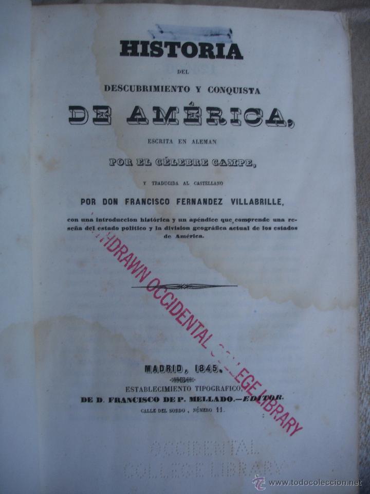 HISTORIA DEL DESCUBRIMIENTO Y CONQUISTA DE AMÉRICA. CAMPE 1845 (Libros antiguos (hasta 1936), raros y curiosos - Historia Moderna)