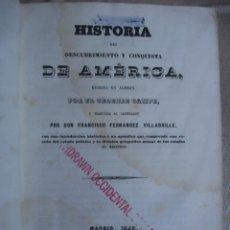 Libros antiguos: HISTORIA DEL DESCUBRIMIENTO Y CONQUISTA DE AMÉRICA. CAMPE 1845. Lote 47389091
