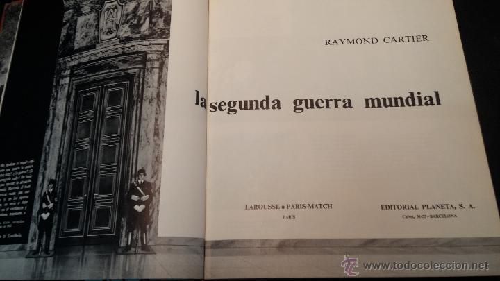 Libros antiguos: Editorial Planeta, LA SEGUNDA GUERRA MUNDIAL, por Haymont Cartier - Foto 16 - 47927267