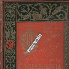 Libros antiguos: HISTORIA CRITICA DE LA GUERRA DE LA INDEPENDENCIA EN CATALUÑA 1886 TIMBALER DEL BRUCH SANTPEDOR. Lote 47946245