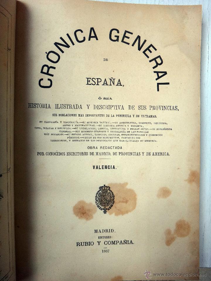 Libros antiguos: LIBRO CRONICA GENERAL DE LA PROVINCIA DE VALENCIA , 1867 , RUBIO Y COMPAÑIA , ORIGINAL - Foto 4 - 48539736