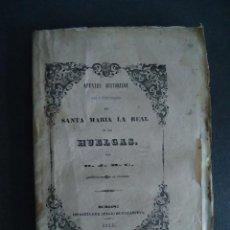 Libri antichi: BURGOS.'APUNTES HISTORICOS SOBRE EL MONASTERIO DE SANTA MARIA LA REAL DE LAS HUELGAS' D.J.M.C. 1846. Lote 48596648