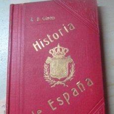 Libros antiguos: HISTORIA DE ESPAÑA R. B. GIRÓN TOMO 28 EDIT TIPOGRAFÍA DE LA HISTORIA DE ESPAÑA SIGLO XX. Lote 48640354