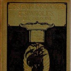 Libros antiguos: LOS EXPLORADORES ESPAÑOLES EN EL SIGLO XVI. CHARLES F. LUMMIS. ARALUCE, 1926. Lote 48805331