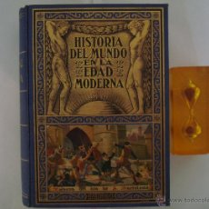 Libros antiguos: HISTORIA DEL MUNDO EN LA EDAD MODERNA.LAS GUERRAS DE RELIGIÓN 1935. MUY ILUSTRADO . Lote 48951418