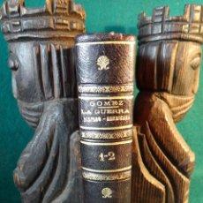 Libros antiguos: LA GUERRA HISPANO AMERICANA. GOMEZ NUÑEZ. 1899. 2 TOMOS EN 1 VOLUMEN. GRABADOS Y MAPAS.. Lote 49197024