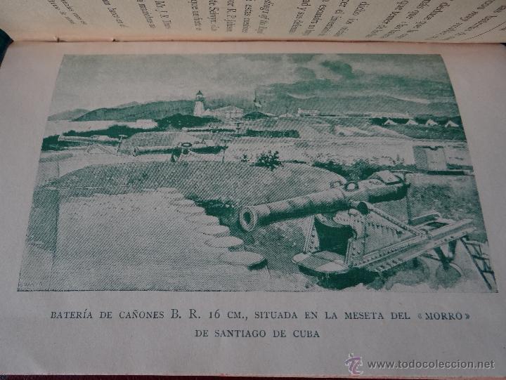 Libros antiguos: LA GUERRA HISPANO AMERICANA. GOMEZ NUÑEZ. 1899. 2 TOMOS EN 1 VOLUMEN. GRABADOS Y MAPAS. - Foto 10 - 49197024