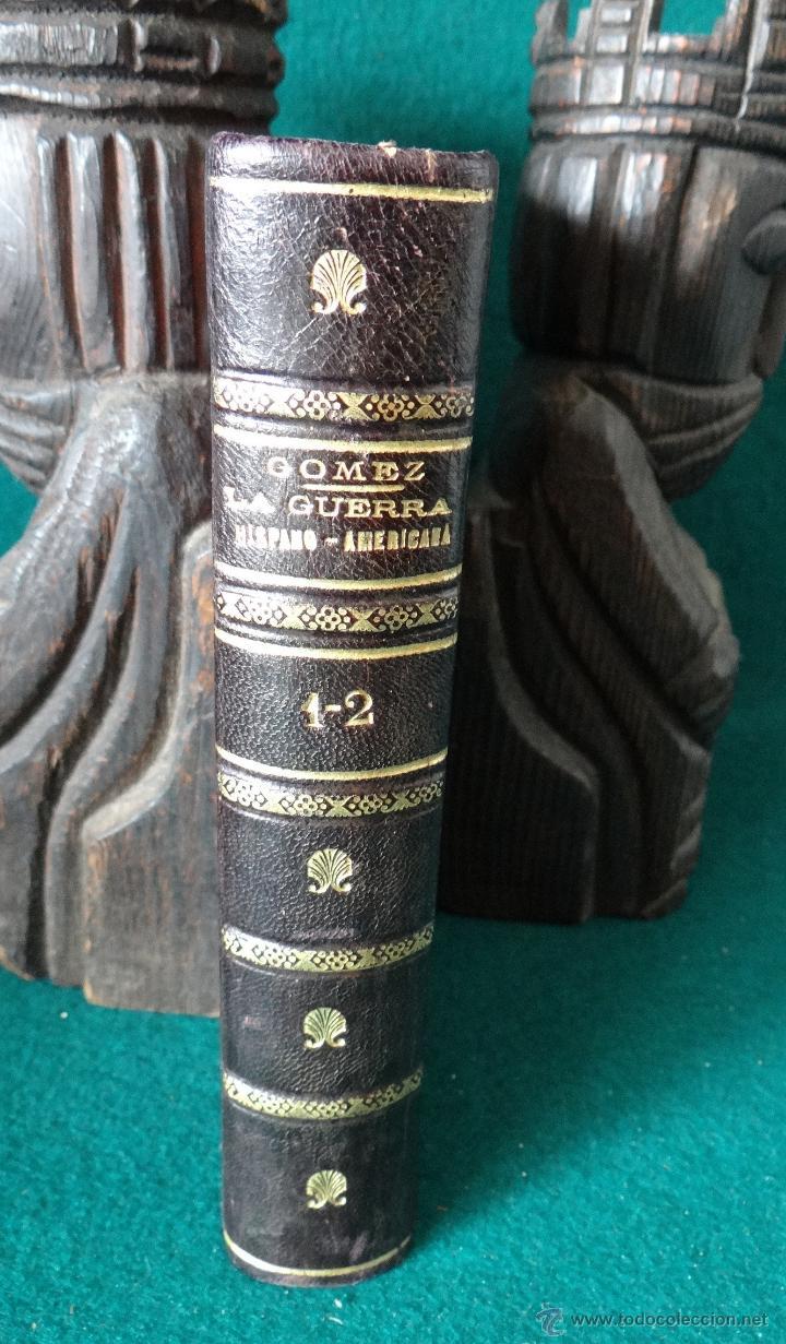 Libros antiguos: LA GUERRA HISPANO AMERICANA. GOMEZ NUÑEZ. 1899. 2 TOMOS EN 1 VOLUMEN. GRABADOS Y MAPAS. - Foto 18 - 49197024