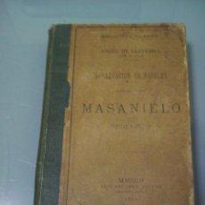 Libros antiguos: SUBLEVACION DE NÁPOLES CAPINATEADA POR MASANIELO - ANGEL DE SAAVEDRA (DUQUE DE RIVAS).. Lote 49486645