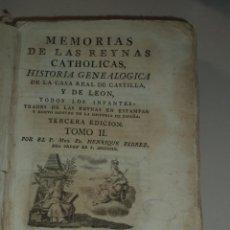 Libros antiguos: MEMORIAS DE LAS REINAS CATÓLICAS,GENEALOGÍA,1790,DOS TOMOS CON FALTAS,LEER DESCRIPCIÓN,FLOREZ. Lote 49572130