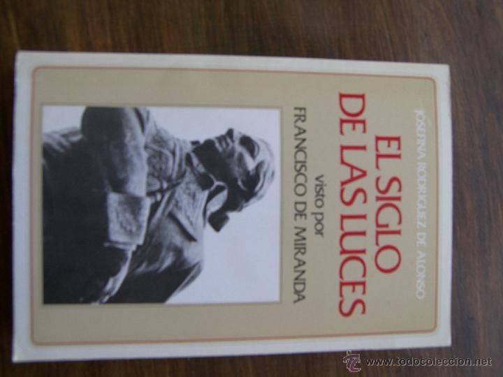 EL SIGLO DE LAS LUCES VISTO POR FRANCISCO MIRANDA (Libros antiguos (hasta 1936), raros y curiosos - Historia Moderna)