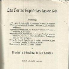 Libros antiguos: LAS CORTES ESPAÑOLAS: LAS DE 1914. MODESTO SÁNCHEZ DE LOS SANTOS. EST. TIPOGRÁFICO E A. MARSO. 1914. Lote 49936235
