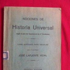 Libros antiguos: NOCIONES DE HISTORIA UNIVERSAL - JOSÉ LAFUENTE VIDAL. Lote 50024438