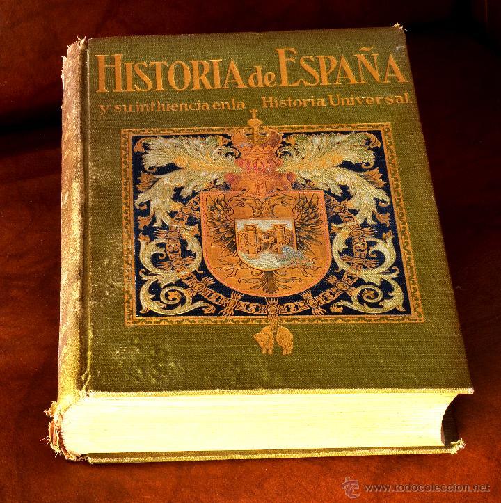 HISTORIA DE ESPAÑA Y SU INFLUENCIA EN LA HISTORIA UNIVERSAL. ANTONIO BALLESTEROS. 1914, (Libros antiguos (hasta 1936), raros y curiosos - Historia Moderna)