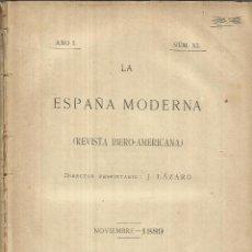 Libros antiguos: LA ESPAÑA MODERNA. J. LÁZARO. IMPRENTA DE ANTONIO PÉREZ DUBRULL. MADRID. 1889. NÚM. XI. Lote 50493066