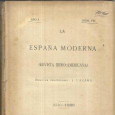 Libros antiguos: LA ESPAÑA MODERNA. J. LÁZARO. IMPRENTA DE ANTONIO PÉREZ DUBRULL. MADRID. 1889. NÚM. VII. Lote 50493081