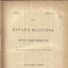 Libros antiguos: LA ESPAÑA MODERNA. J. LÁZARO. IMPRENTA DE ANTONIO PÉREZ DUBRULL. MADRID. 1889. NÚM. IX. Lote 50493110