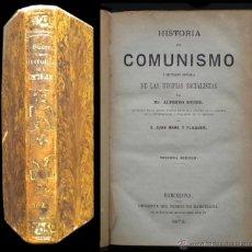 Libros antiguos: PCBROS - HISTORIA DEL COMUNISMO - 1872 - 3ª ED. - ALFREDO SUDRE - TRAD. JUAN MAÑE Y FLAQUER. Lote 50704459