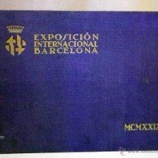 Libros antiguos: LIBRO, ALBUM FOTOGRAFICO, EXPOSICION INTERNACIONAL DE BARCELONA, 1929, CONCESIONES GRAFICAS. Lote 50800468