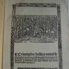 Livres anciens: TRIUNFO BELICO CONTRA FRANCIA CIRCA 1535 VASCO DIAZ DE FREXENAL * FACSÍMIL DE 1872 POR SANCHO RAYON. Lote 51086072