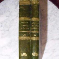 Libros antiguos: OCASIÓN EXTRAORDINARIA-HISTORIA DE FRANCIA, EN 2 TOMOS, DE L. P. ANQUETIL-1851 Y 1852-COLECCIONISTAS. Lote 51115601