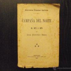 Libros antiguos: CAMPAÑA DEL NORTE DE 1873 A 1876, DON ANTONIO BREA, CARLISMO. Lote 51479595