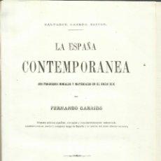 Libros antiguos: HISTORIA CONTEMPORÁNEA. FERNANDO GARRRIDO. IMPRENTA SALVADOR MANERO. BARCELONA. 1865. Lote 51795598