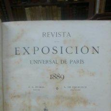 Libros antiguos: REVISTA DE LA EXPOSICIÓN UNIVERSAL DE PARÍS. 1889. . Lote 52234619