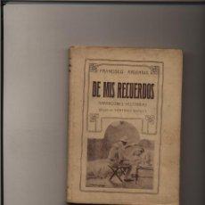 Libros antiguos: DE MIS RECUERDOS : NARRACIONES HISTÓRICAS ARDERIUS, FRANCISCO GUERRA HISPANO-NORTEAMERICANA. Lote 52379317