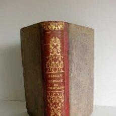 Libros antiguos - COMBATE DE TRAFALGAR. VINDICACIÓN DE LA ARMADA ESPAÑOLA. 1850 - 52880663