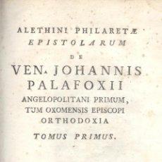 Libros antiguos: JOHANNIS PALAFOXII. ALETHINI PHILARETE. 3 VOLS. AÑO 1772. MÉXICO. Lote 29498152