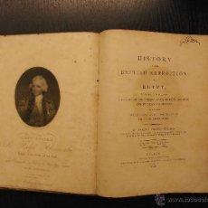 Libros antiguos: HISTORY OF THE BRITISH EXPEDITION TO EGYPT, ROBERT THOMAS WILSON, HISTORIA DE LA EXPEDICION A EGIPTO. Lote 53564775