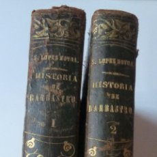 Libros antiguos: HISTORIA DE LA CIUDAD DE BARBASTRO. SATURNINO LÓPEZ NOVOA. DOS TOMOS. 1861. OBRA COMPLETA.. Lote 53724899