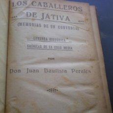 Libros antiguos: LIBRO ANTIGUO, LOS CABALLEROS DE JATIVA Y LOS HEROES DE MONTESA, EDITADO POR EL MERCANTIL VALENCIANO. Lote 53756698