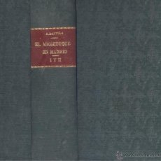 Libros antiguos: ALFONSO DANVILA. EL ARCHIDUQUE DE MADRID. 2 TOMOS EN UN VOL. MADRID, 1931. HE. Lote 53689378