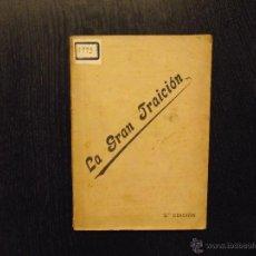 Libros antiguos: LA GRAN TRAICION, MAURICIO. Lote 53812421