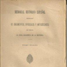 Libros antiguos: MEMORIAL HISTORICO ESPAÑOL DOCUMENTOS OPUSCULOS Y ANTIGUEDADE. REAL ACADEMIA HISTORIA 1894 CARLOS IV. Lote 53816682
