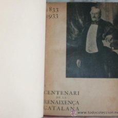 Libros antiguos: PALESTRA: COMMEMORACIÓ OCCITANA DEL CENTENARI DE LA RENAIXENÇA CATALANA. (1833 - 1933). Lote 53876573